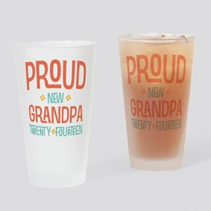 Proud New Grandpa 2014 Drinking Glass