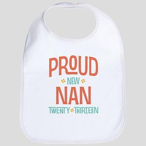 Proud New Nan 2013 Bib