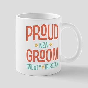 Proud New Groom 2013 Mug