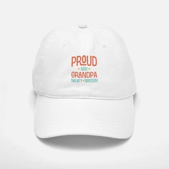 Proud New Grandpa 2013 Baseball Baseball Cap