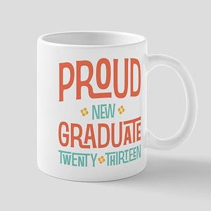 Proud New Graduate 2013 Mug