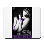 Bound to the Billionaire Mousepad