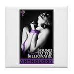 Bound to the Billionaire Tile Coaster