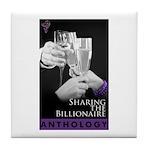 Sharing the Billionaire Tile Coaster