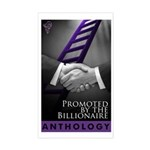 Promoted by the Billionaire Sticker (Rectangle)