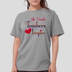 Teachers Inspire 5 .pn Womens Comfort Colors Shirt