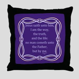 Bible Verse John 14 6 Throw Pillow