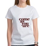 come as you are Women's T-Shirt