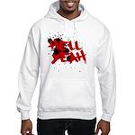 Hell yeah teeshirts Hooded Sweatshirt