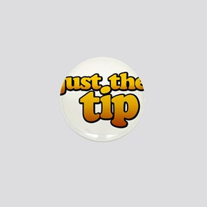 JUST THE TIP Mini Button