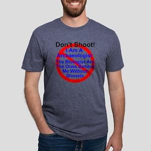 Don't Shoot I am a archaeol Mens Tri-blend T-Shirt