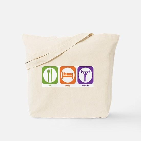 Eat Sleep Exercise Tote Bag
