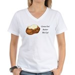 Butter Me Up Women's V-Neck T-Shirt
