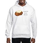 Butter Me Up Hooded Sweatshirt