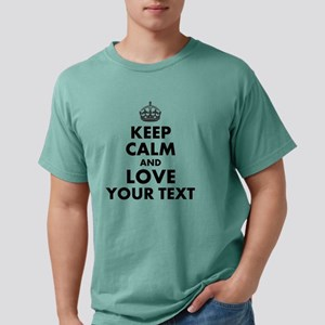 Custom Keep Calm And Lov Mens Comfort Colors Shirt