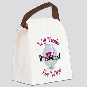 Will-Trade-Husband-for-Wine Canvas Lunch Bag