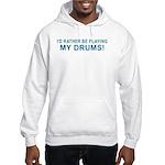 Play Drums Hooded Sweatshirt