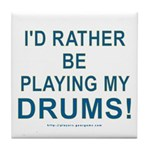 Play Drums Tile Coaster