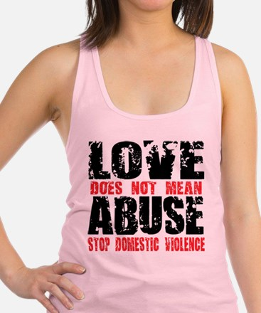 Love-Does-Not-Mean-Abuse.png Racerback Tank Top