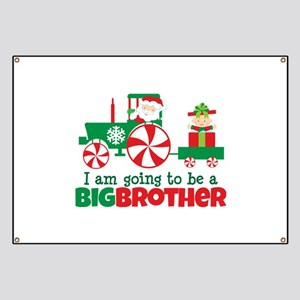 Santa Tractor Big Brother To Be Banner