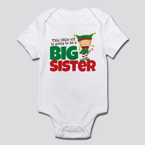 Elf going to be a Big Sister Infant Bodysuit
