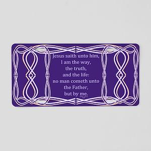 Bible Verse John 14 6 Aluminum License Plate