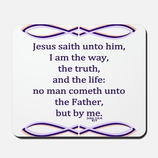 Bible Verse John 14 6 Mousepad