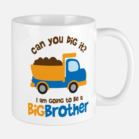 Dump truck Big Brother To Be Mug