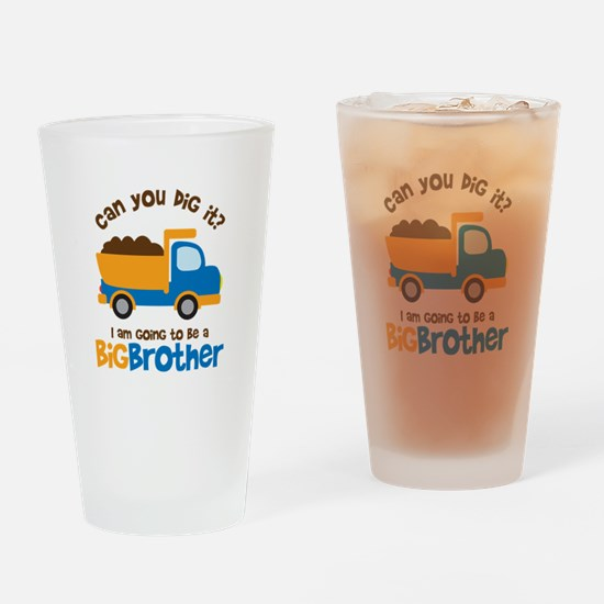 Dump truck Big Brother To Be Drinking Glass