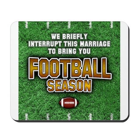 """""""Football Season"""" Mousepad"""