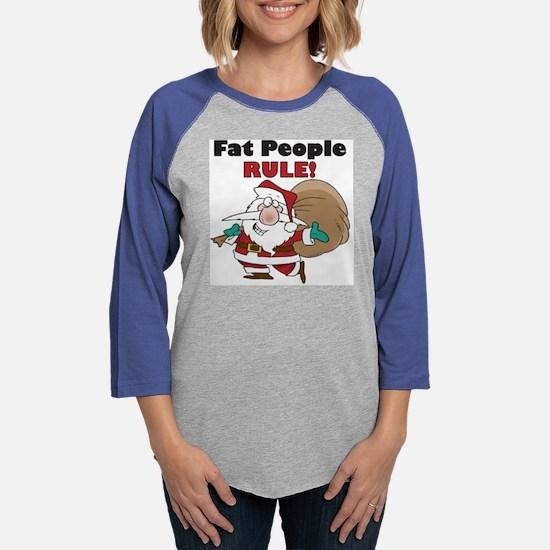 Fat People Rule.png Womens Baseball Tee