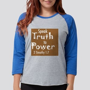 speak truth large dark Womens Baseball Tee