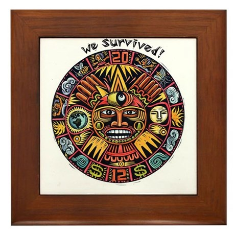 We Survived!2012 Mayan Calendar Framed Tile