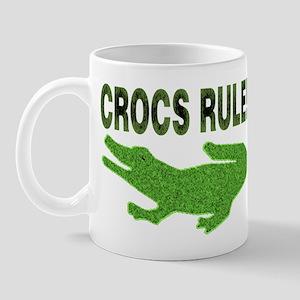 Crocs Rule Mug