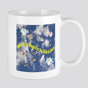 Music by the Angels for the Gods to Dream Mug
