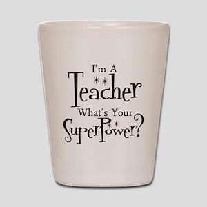Super Teacher Shot Glass
