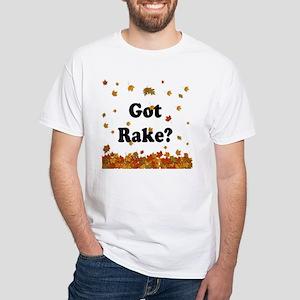 Got Rake? Fall T-Shirt