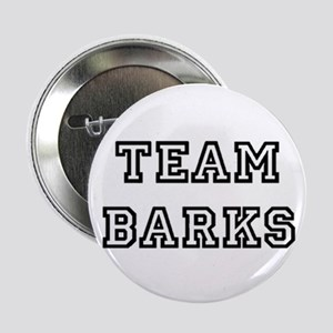 "Team Barks 2.25"" Button"