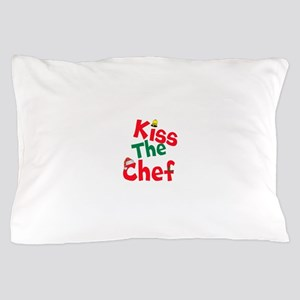 Kiss The Chef Pillow Case