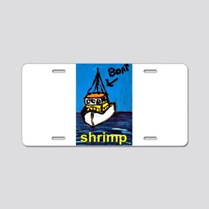Shrimp Boat Aluminum License Plate