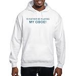 Playing Oboe Hooded Sweatshirt