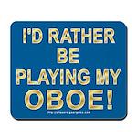 Playing Oboe Mousepad