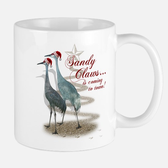 Sandy Claws is coming to town! Mug