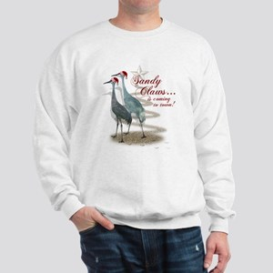Sandy Claws is coming to town! Sweatshirt