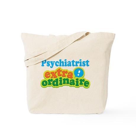 Psychiatrist Extraordinaire Tote Bag