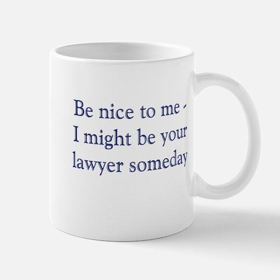 lawyer someday Mugs