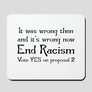 End Racism Mousepad