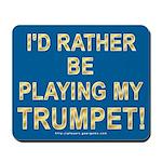 Play Trumpet Mousepad