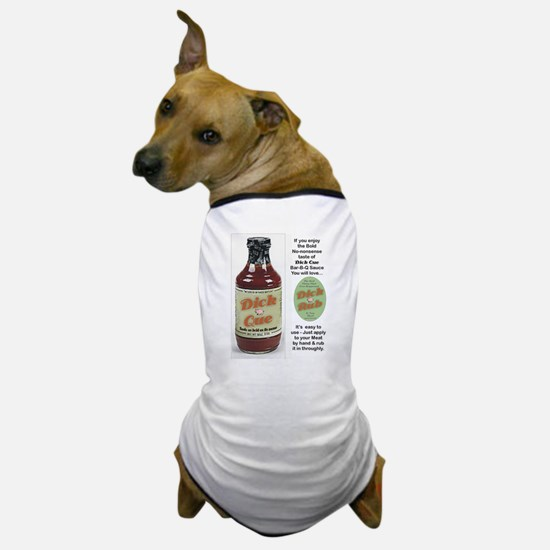 Great BBQ needs a GREAT SAUCE & BBQ RUB Dog T-Shir