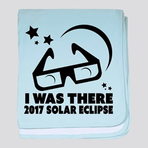I Was There 2017 Solar Eclipse baby blanket